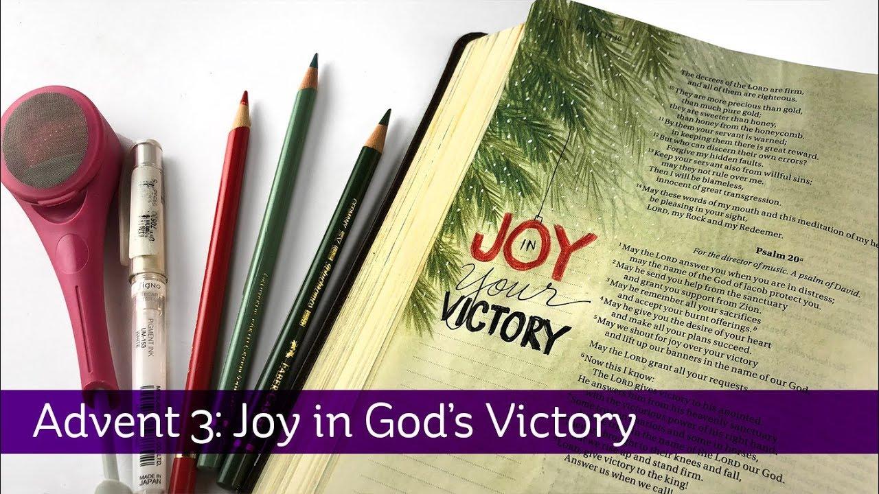 bible journaling advent 3 joy in god 39 s victory psalm 20. Black Bedroom Furniture Sets. Home Design Ideas