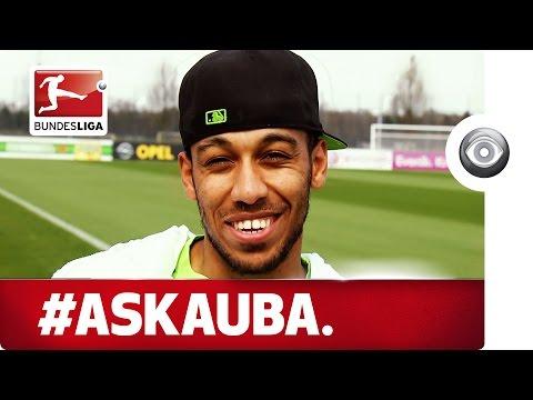 #AskAuba – Dortmund's Aubameyang Answers Your Questions