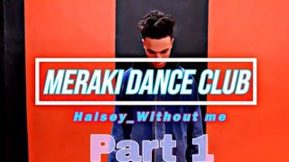 Part 1 Halsey without me /dance choreography