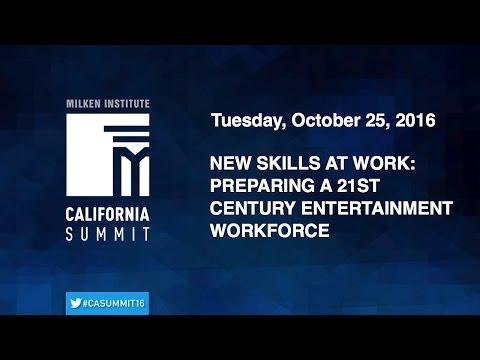 2016 CA Summit - New Skills at Work: Preparing a 21st Century Entertainment Workforce