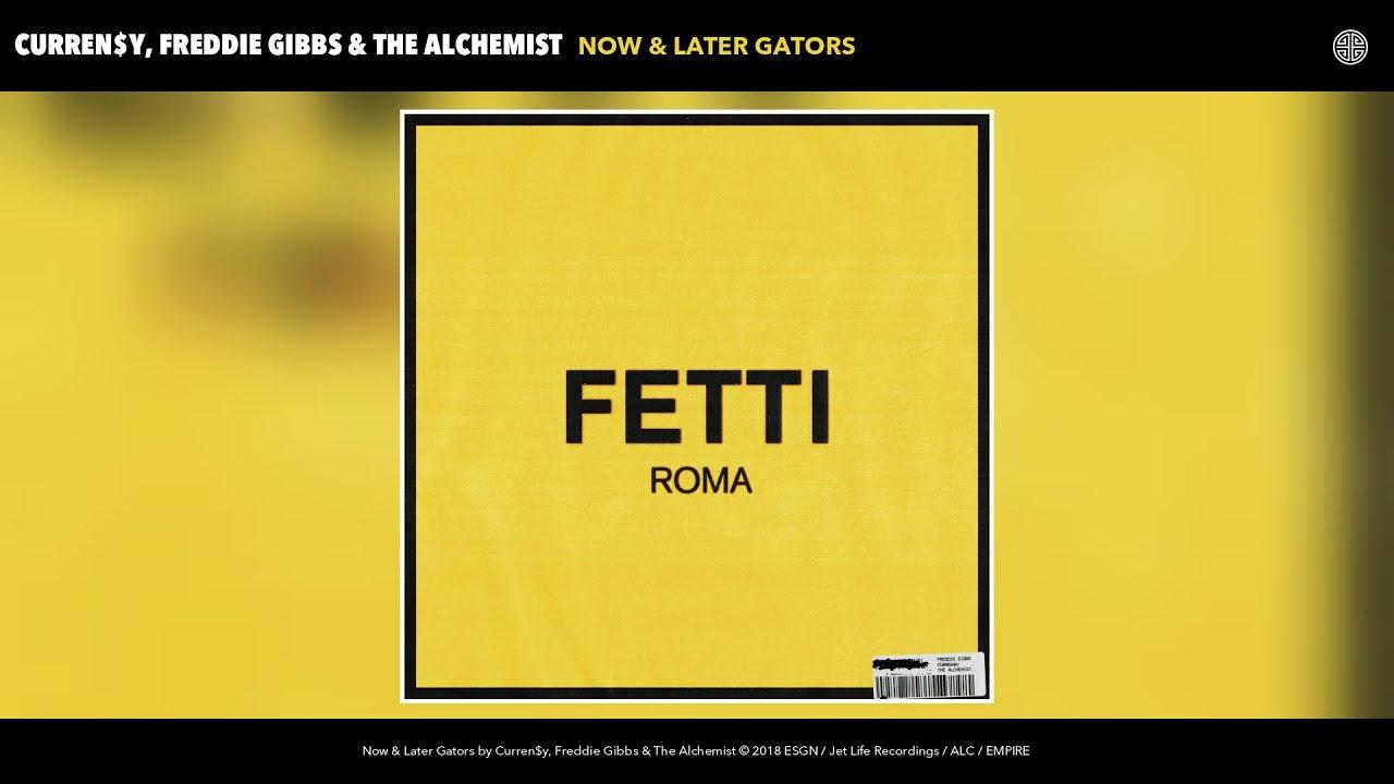 Download Curren$y, Freddie Gibbs & The Alchemist - Now & Later Gators (Audio)