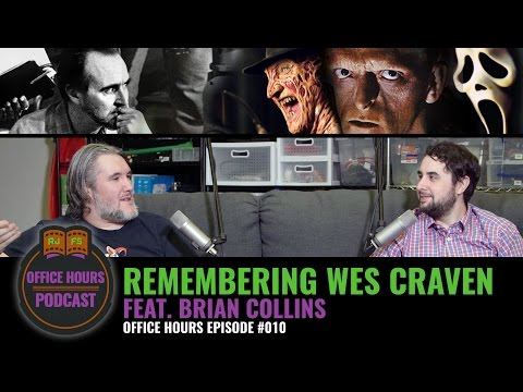 Remembering Wes Craven (feat. Brian Collins) - RJFS Office Hours - Ep 10