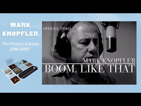 Mark Knopfler  Boom, Like That Promo