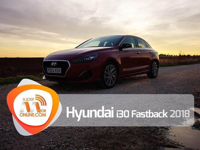 Hyundai i30 Fastback 2018 / Al volante / Prueba dinámica / Review / Supermotoronline.com