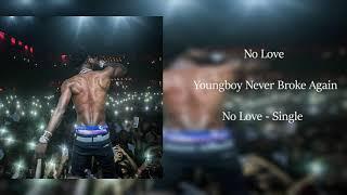 Nba Youngboy No Love (Clean Best Radio Edit)