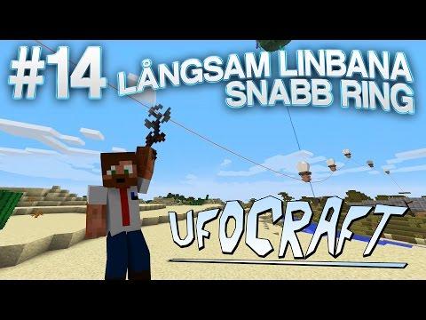LÅNGSAM LINBANA, SNABB RING | UfoCraft - #14