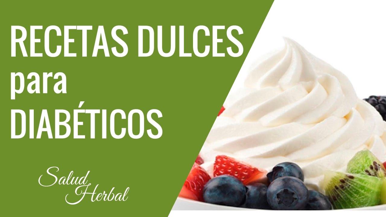 Dulces Aptos Para Diabeticos | Alimentos Dulces Para