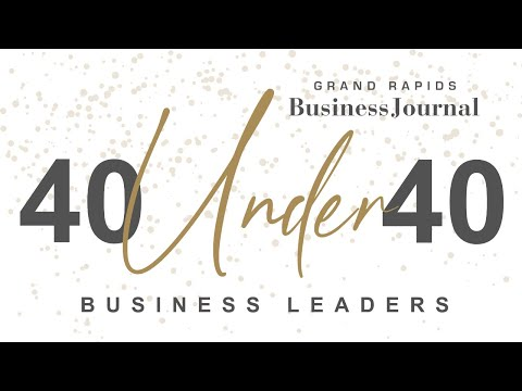 Grand Rapids Business Journal's 40 Under 40 Business Leaders 2020