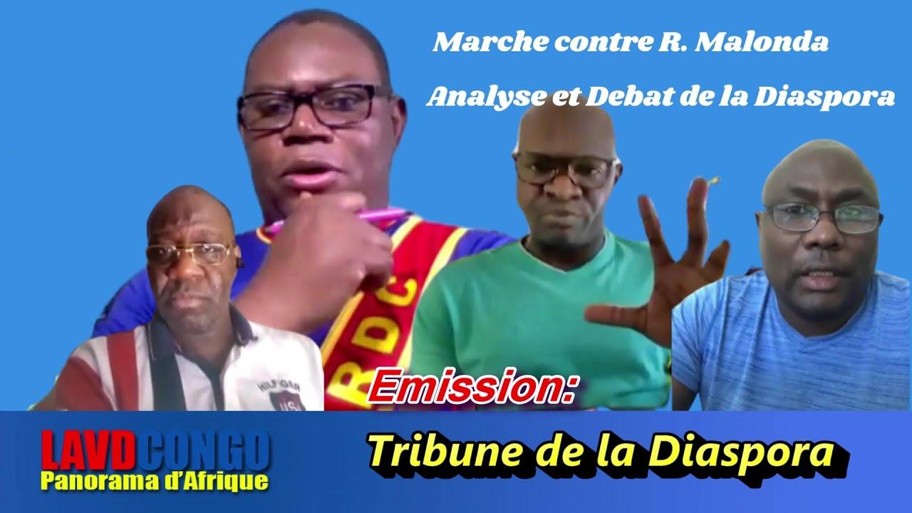 Infos RDCongo- Tribune de la Diaspora: Marche contre R. Malonda: Analyse et Debat de la Diaspora