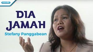 Dia Jamah - Stefany Panggabean (Video)