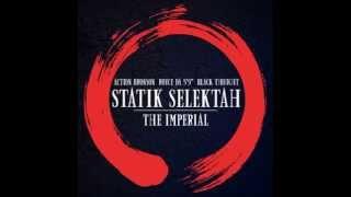 Statik Selektah ft  Action Bronson, Royce Da 5