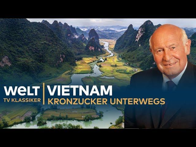 VIETNAM - Kronzucker unterwegs | Doku - TV Klassiker