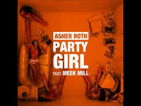 Party Girl- Asher Roth f. Meek Mill and Eddie Murphy