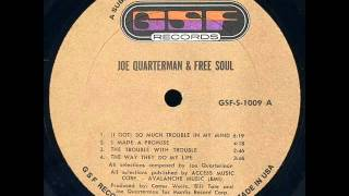Sir Joe Quarterman & Free Soul - I