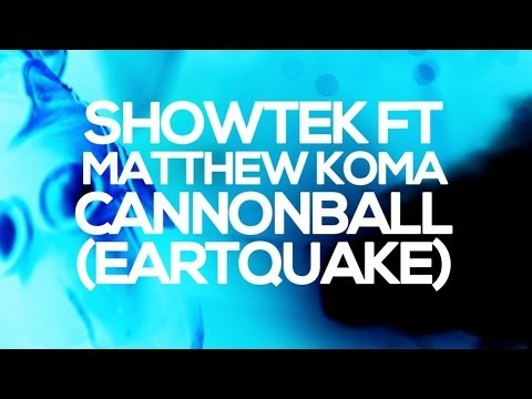 Showtek & Justin Prime Ft. Matthew Koma - Cannonball (Earthquake) OFFICIAL VIDEO HD