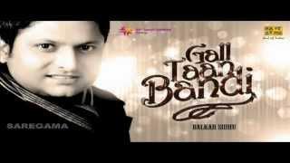 Gham Mainu Kha Gaya - Punjabi Sad Song - Balkar Sidhu