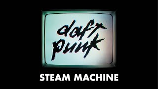 Daft Punk - Steam Machine ( audio)