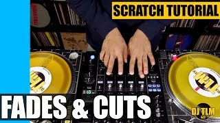 Scratch Tutorial 4 (fades, cuts & military scratch)