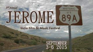 3RD ANNUAL JEROME 89A INDIE FILM & MUSIC FESTIVAL