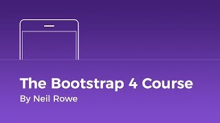 THE BOOTSTRAP 4 COURSE IS HERE