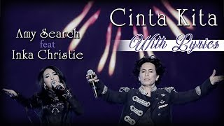 Inka Christie ft Amy Search  |  Cinta Kita  |  With Lyrics