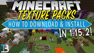 How To Download & Install Texture Packs in Minecraft 1.15.2 on PC