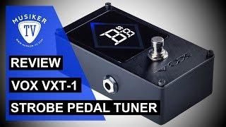 VOX VXT-1 Strobe Pedal Tuner - Review