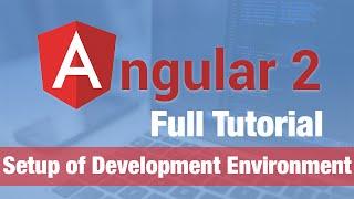 angular 2 tutorial 2016 setting up the development environment