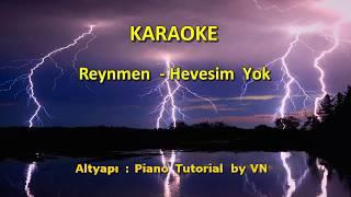 Reynmen - Hevesim Yok  KARAOKE  Şarkı Sözleri