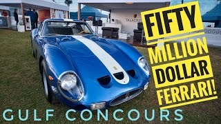 The 50 Million Dollar Ferrari: We visit the Gulf Concours!