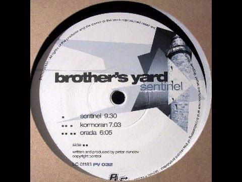 Brother's Yard - Sentinel
