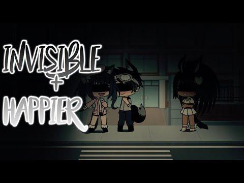Invisible + Happier - Gacha Life Music Video Mashup