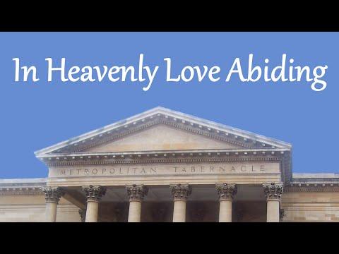 In Heavenly Love Abiding