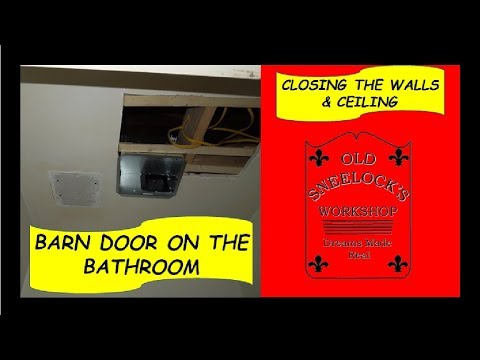 Barn Door On The Bathroom Closing Up The Walls Youtube