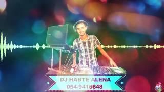 New Ethiopian Music 2017 DJ Habte Alena Mix vol 17 ( New Style )