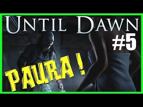 Paura ! / UNTIL DAWN / Capitolo #5 - hmatt