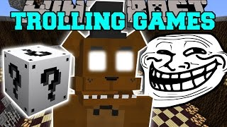 Minecraft: FIVE NIGHTS AT FREDDY'S TROLLING GAMES - Lucky Block Mod - Modded Mini-Game