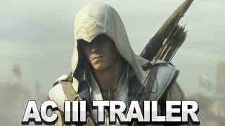 Assassin's Creed 3 CG Trailer - Ubisoft E3 2012 Press Conference