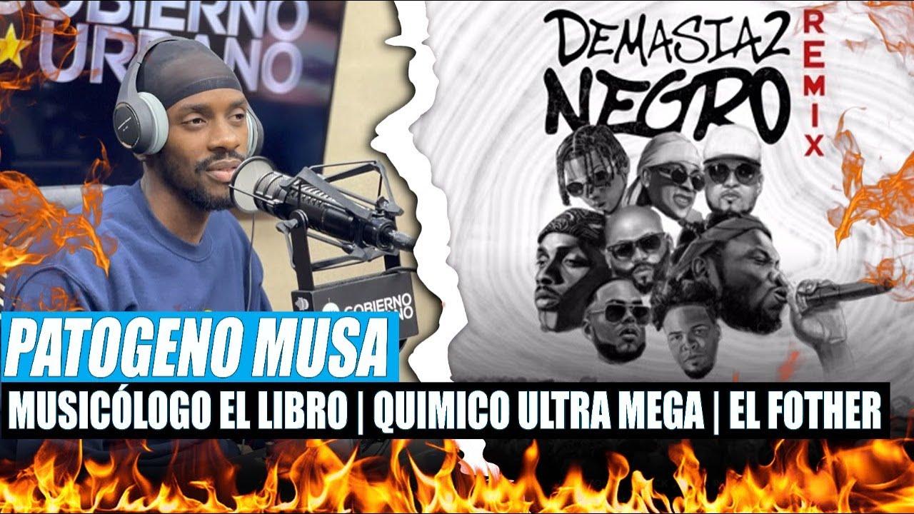 PATOGENO MUSA CUENTA COMO SE MONTARON | MUSICOLOGO, QUIMICO & EL FOTHER (DEMASIADO NEGRO)