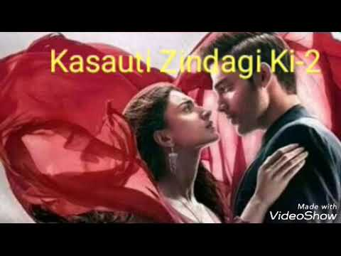 Kasauti Zindagi Kay -2. New Ringtone. Song