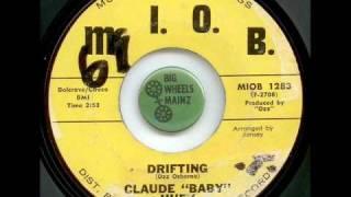 Claude Huey   Drifting