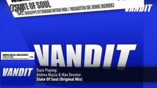 Andrea Mazza & Max Denoise - State Of Soul (Original Mix)