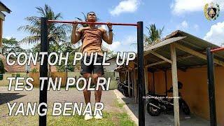 CONTOH PULL UP TES TNI POLRI YANG BENAR