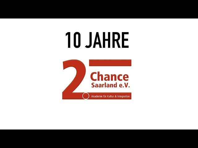10 Jahre | 2. Chance Saarland