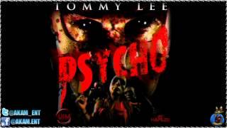Tommy Lee - Psycho (Edit Version) June 2012