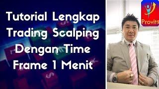 Strategy Lengkap Ajaib Trading Scalping Time Frame 1 Menit