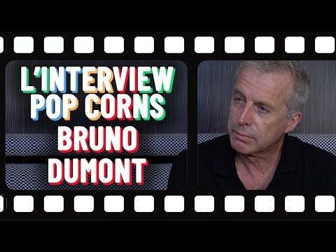 L'interview popcorns de Bruno Dumont 🍿