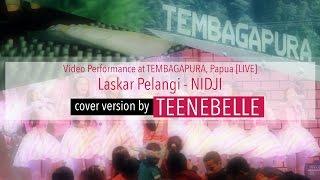 Teenebelle - Laskar Pelangi [Cover Version]