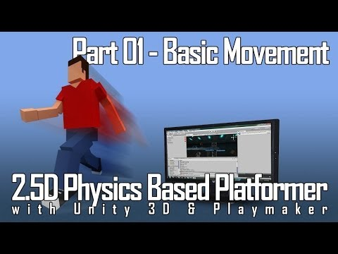 2D Physics Platformer with Unity and Playmaker part 1 - Basic Movement