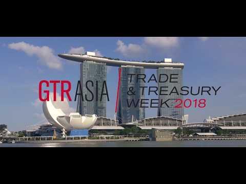 GTR Asia Trade & Treasury Week 2018